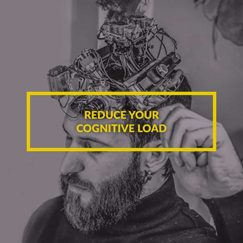 Reduce-your-cognitive-load